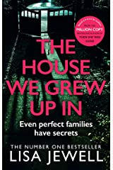 The House We Grew Up In: From the number one bestselling author of The Family Upstairs Kindle Edition