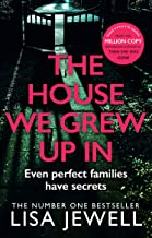 The House We Grew Up In: From the number one bestselling author of The Family Upstairs