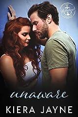 Unaware: A Salvation Society Novel Kindle Edition