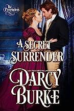 A Secret Surrender (The Untouchables: The Pretenders Book 1)