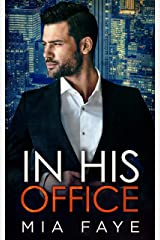 In His Office: An Enemies to Lovers Standalone Romance (English Edition) Format Kindle