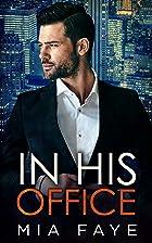 Coverbild von In His Office, von Mia Faye