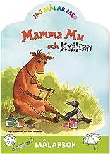 Jag målar med Mamma Mu och Kråkan : Målarbok