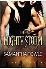 The Mighty Storm (The Storm Book 1) Kindle Edition