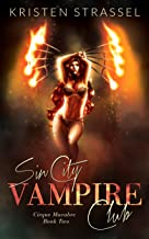 Sin City Vampire Club (Cirque Macabre Book 2)