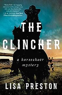 The Clincher: A Horseshoer Mystery (Horseshoer Mystery Series)