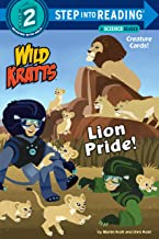 Lion Pride (Wild Kratts) (Step into Reading)