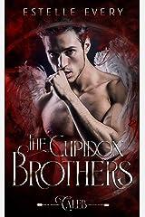 Caleb: une romance avec un ange (tome 2) (Saga des frères Cupidon) Format Kindle