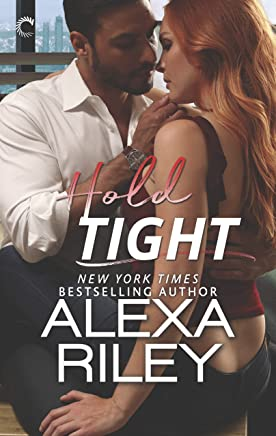 Hold Tight: A For Him Novella (For You Book 2)