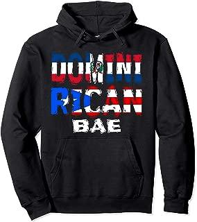 Dominirican BAE Half Dominican Half Puerto Rican Pullover Hoodie