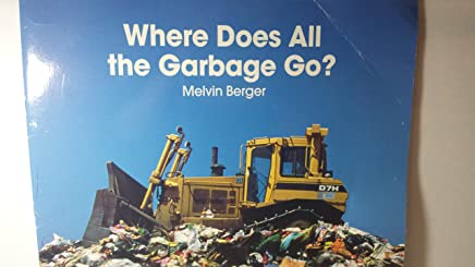 Where Does All the Garbage Go?
