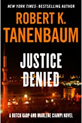 Justice Denied (The Butch Karp and Marlene Ciampi Series Book 6) Kindle Edition