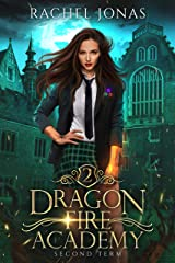 Dragon Fire Academy 2: Second Term (English Edition) Format Kindle