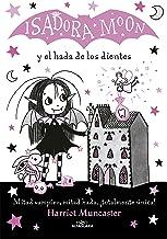 Isadora Moon y el hada de los dientes (Isadora Moon 10) (Spanish Edition)