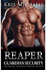 Reaper (Guardian Security Shadow World Book 7) Kindle Edition