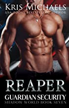 Reaper (Guardian Security Shadow World Book 7)