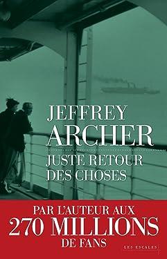 Juste retour des choses (French Edition)