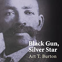 Black Gun, Silver Star: The Life and Legend of Frontier Marshal Bass Reeves: Race and Ethnicity in the American West Series #1
