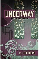 Underway: The Phantom Travelogues (Phantom Traveler) Kindle Edition