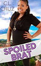 Spoiled Brat: A Small Town Curvy Girl Romance (Juniper Creek Book 6)