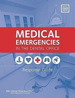 فوریت های پزشکی در مطب دندانپزشکی: راهنمای پاسخ (راهنمای عملی)
