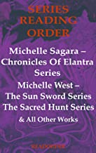 Michelle Sagara (Michelle West ) Series Order & Checklist: Chronicles Of Elantra Series, The Sun Sword Series, The Sacred Hunt Series & All Other Works