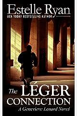 The Léger Connection (Book 7) (Genevieve Lenard) Kindle Edition