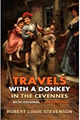 Travels with a Donkey in the Cevennes : Classic Edition With Original Illustrations (English Edition) Format Kindle