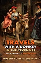 Travels with a Donkey in the Cevennes : Classic Edition With Original Illustrations (English Edition)