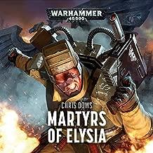 Martyrs of Elysia: Warhammer 40,000