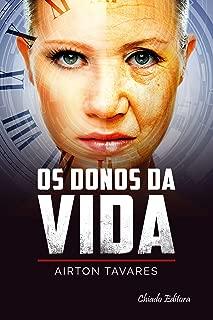 Os Donos da Vida (Portuguese Edition)