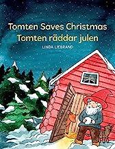 Tomten Saves Christmas - Tomten räddar julen: A Bilingual Swedish Christmas tale in Swedish and English