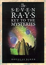 The Seven Rays: Key to the mysteries