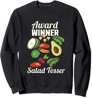 Salad Tosser, Ranch Salad Dressing Foodie Saucy Sweatshirt