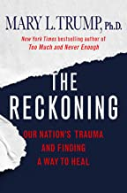 The Reckoning: Our Nation's Trauma and Finding a Way to Heal (English Edition)