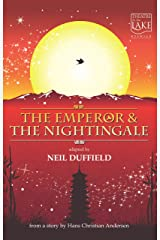 The Emperor and the Nightingale: - stage adaptation Kindle Edition