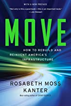 Move: How to Rebuild and Reinvent America's Infrastructure