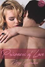 Prisoners of Love (Second Chances Book 1)