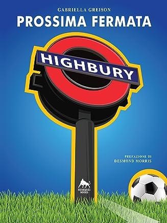 Prossima fermata:Highbury (Bianco H)
