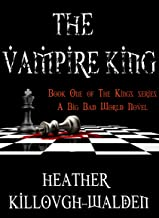 The Vampire King (The Kings Book 1)
