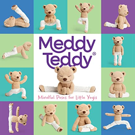 Meddy Teddy: Mindful Poses for Little Yogis: A Primer for Little Yogis