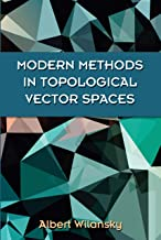 Modern Methods in Topological Vector Spaces (Dover Books on Mathematics)