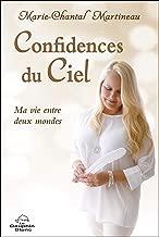 Confidences du Ciel (French Edition)