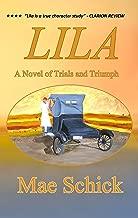 Lila: A Novel of Trials and Triumph