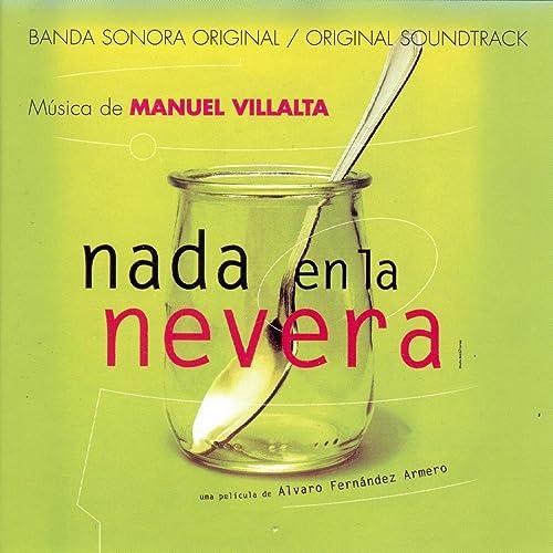 Nada en la Nevera de Orquesta Iberarte & José Luis Temes Manuel ...