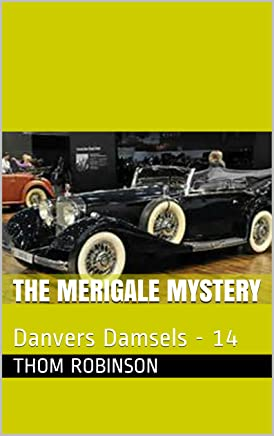 Government Corruption: Danvers Damsels - 17 (The Danvers Damsels Mystery Series)