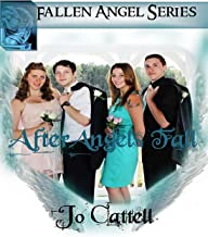 After Angels Fall -Coming Of Age- Contemporary Romance (Fallen Angels Book 2)