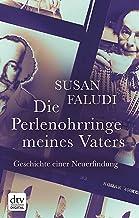 Die Perlenohrringe meines Vaters: Geschichte einer Neuerfindung (German Edition)