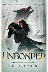 Unbonded (First of the Blade Book 1) Kindle Edition