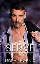 Serve: An Age Gap Gay Romance (White House Men Series Book 4)